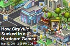 How the Facebook Game CityVille Sucked in a Hardcore Gamer