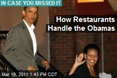 How Restaurants Handle the Obamas