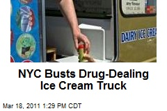 NYC Busts Drug-Dealing Ice Cream Truck