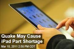 Japan Quake: Apple's iPad May Run Short on Parts