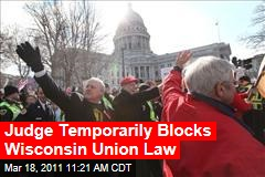 Wisconsin Judge Temporarily Blocks Wisconsin Union Law From Taking Effect