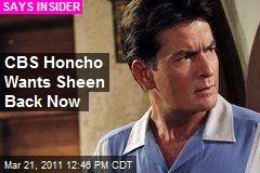 CBS Honcho Wants Sheen Back Now