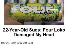 Salesman, 22: Four Loko Damaged My Heart