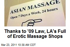Thanks to '09 Law, LA's Full of Erotic Massage Shops