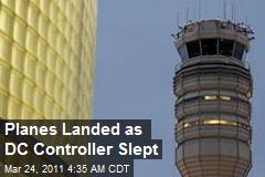 Planes Land as DC Controller Dozes Off