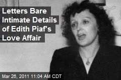 Letters Bare Intimate Details of Edith Piaf's Love Affair