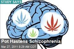 Pot Hastens Schizophrenia
