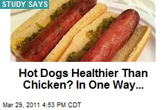 Hot Dogs Better Than Chicken?! In One Way...