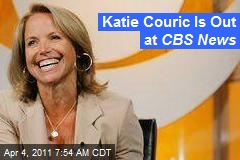 Katie Couric's Out at CBS News