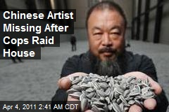 Chinese Artist Missing After Cops Raid House