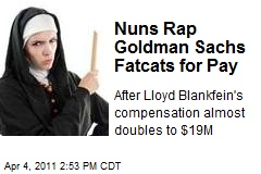 Nuns Rap Goldman Sachs Fatcats for Pay