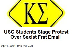 USC Students Stage Protest Over Sexist Frat Email