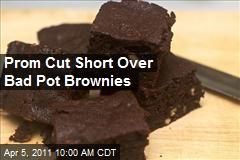 Prom Cut Short Over Bad Pot Brownies