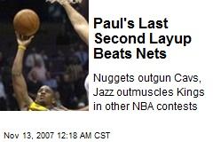 Paul's Last Second Layup Beats Nets