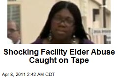 Shocking Elder Abuse Caught on Tape at Facility