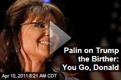 Sarah Palin to Donald Trump: More Power to You