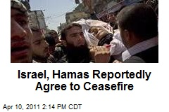 Israel, Hamas Reportedly Agree to Ceasefire