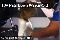 TSA Pats Down 6-Year-Old
