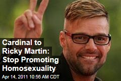 Puerto Rican Cardinal to Ricky Martin: Stop Promoting Homosexuality