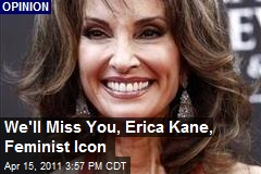 We'll Miss You, Erica Kane, Feminist Icon