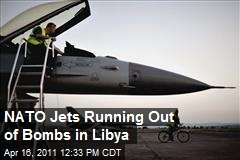 NATO Jets Running Out of Bombs in Libya