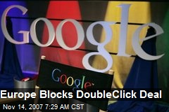 Europe Blocks DoubleClick Deal