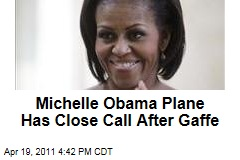 Michelle Obama Plane Has Close Call After Gaffe
