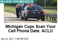 ACLU Wants Information on How Often Michigan Police Take Data Off Drivers' Cell Phones