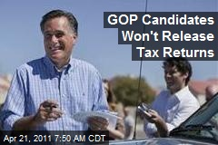 GOP Candidates Won't Release Tax Returns