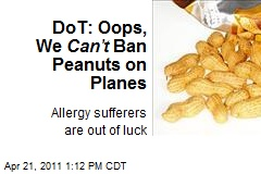 DoT: Oops, We Can't Ban Peanuts on Planes