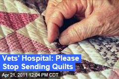 Minneapolis Veterans Hospital Asks Quilters to Stop Sending Quilts, Maybe Because of Bedbugs