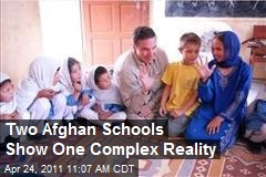 Two Afghan Schools Show One Complex Reality