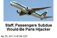 Staff, Passengers Subdue Would-Be Paris Hijacker