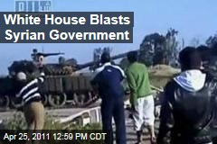 Obama Administration Blasts Bashar al-Assad's Syria Clampdown