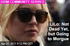 Lindsay Lohan Morgue: Actress Will Complete Community Service Doing Janitorial Work in Morgue