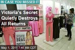 Victoria's Secret Quietly Destroys All Returns
