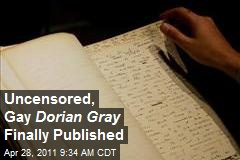 Uncensored, Gay Dorian Gray Finally Published
