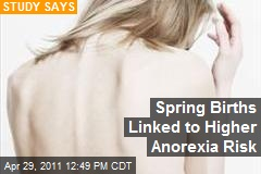 Spring Births Linked to Higher Anorexia Risk