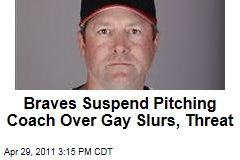 Atlanta Braves Suspend Pitching Coach Roger McDowell Over Gay Slurs; Derek Lowe Charged With DUI