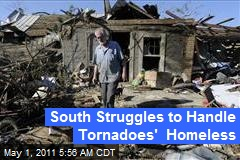 South Struggles to Handle Tornadoes' Homeless