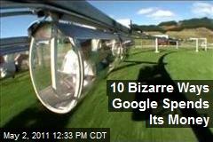 10 Bizarre Ways Google Spends Its Money