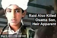 Osama Son Hamza bin Laden Also Killed in Raid