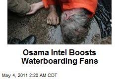 Osama Intel Boosts Waterboarding Fans