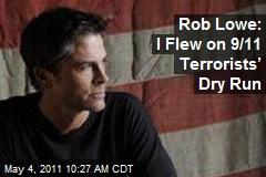 Rob Lowe: I Flew on 9/11 Terrorists' Dry Run