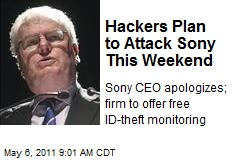 Hackers Plan to Attack Sony This Weekend