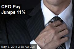 CEO Pay Jumps 11%