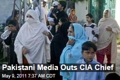 Pakistani Media Outs 'CIA Chief'; Some Cite 'Retaliation' for Osama Bin Laden Killing