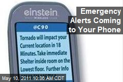 Emergency Alerts Coming to Your Phone