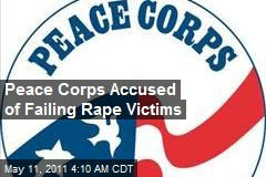 Peace Corps Accused of Failing Rape Victims