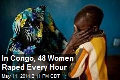 In Congo, 48 Women Raped Every Hour